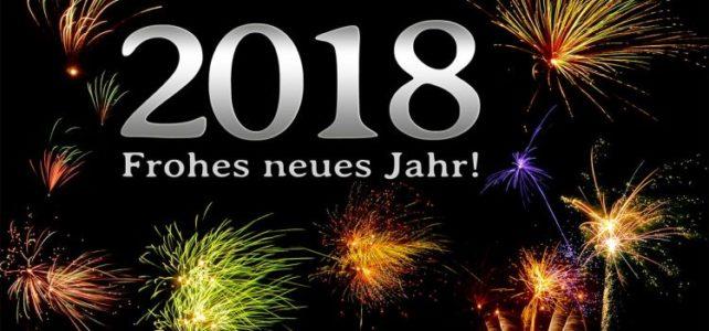 Guten und sicheren Rutsch ins neue Jahr 2018